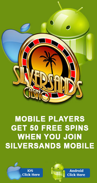 Mobile Players Receive 50 FREE spins At Silversands