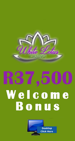 R37,500 Welcome Bonus At White Lotus Casino