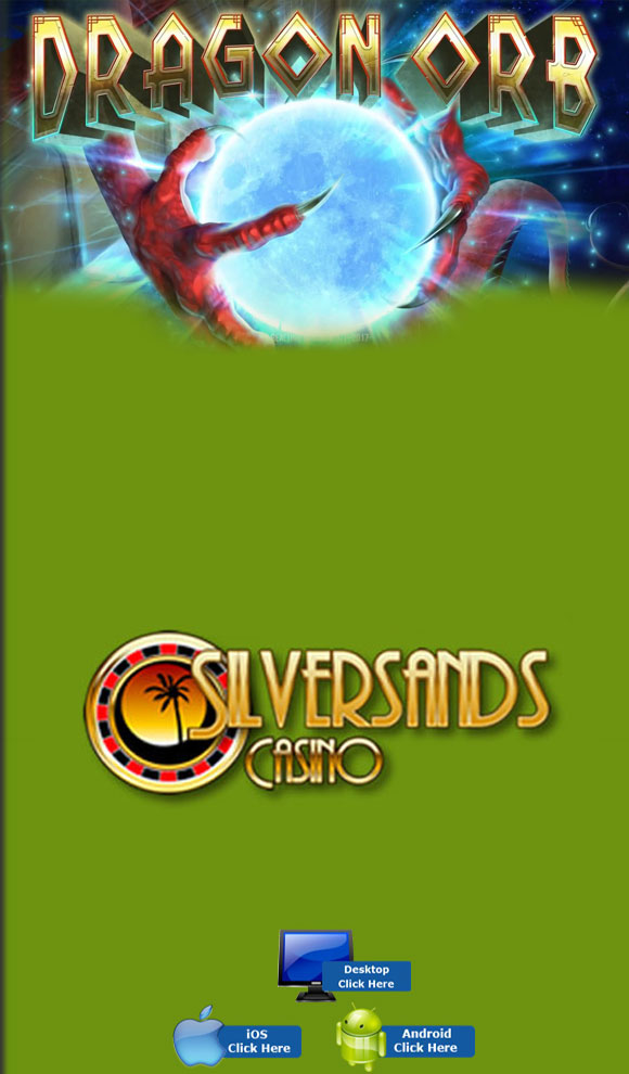 RTG Casino Games - Play Dragon Orb For Real Money At SilverSands Casino