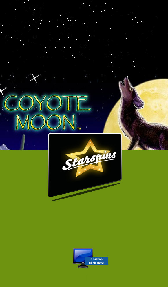 IGT Casino Games - Play Coyote Moon At StarSpins