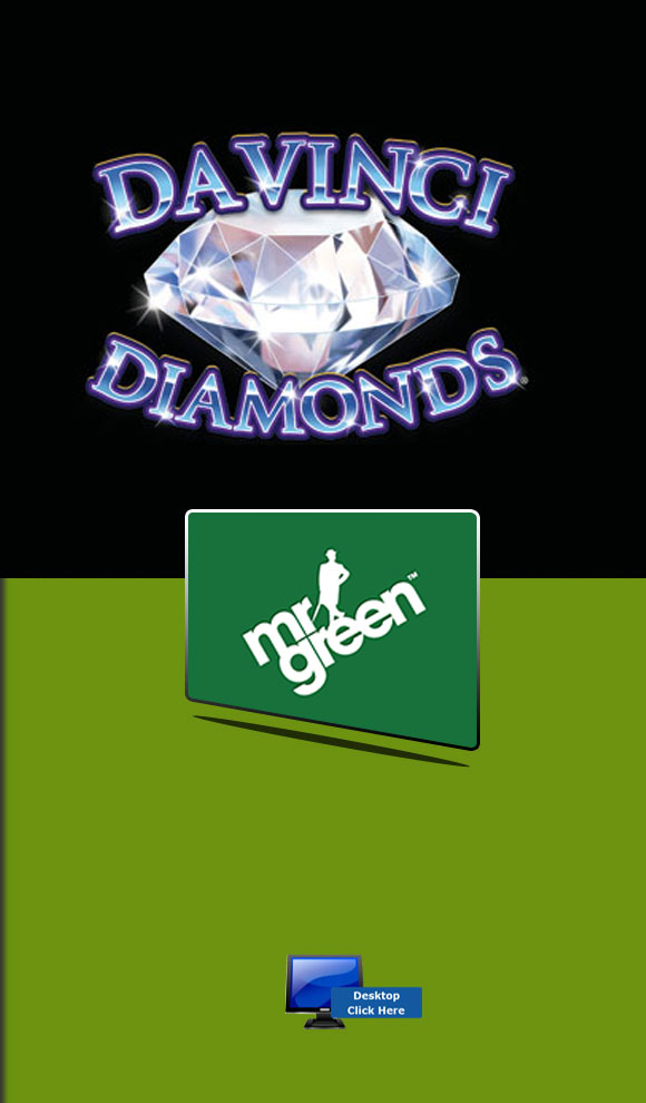 IGT Casino Games - Play Da Vinci Diamonds For Real Money At Mr Green