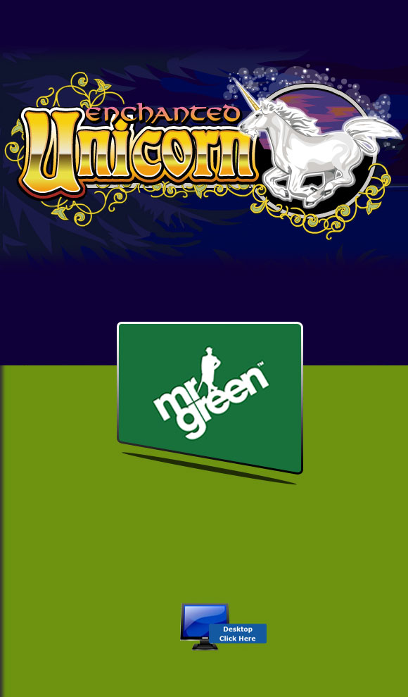 IGT Casino Games - Play Enchanted Unicorn For Real Money At Mr Green