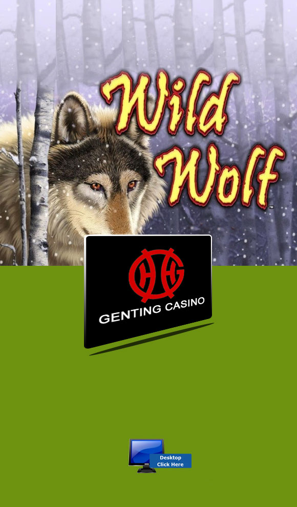 IGT Casino Games - Play Wild Wolf At Genting Casino