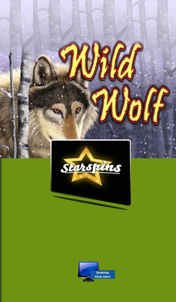 IGT Casino Games - Play Wild Wolf For Real Money At StarSpins