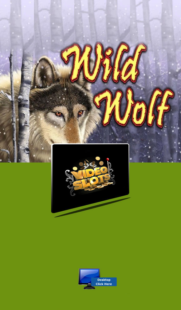 IGT Casino Games - Play Wild Wolf At Video Slots Casino